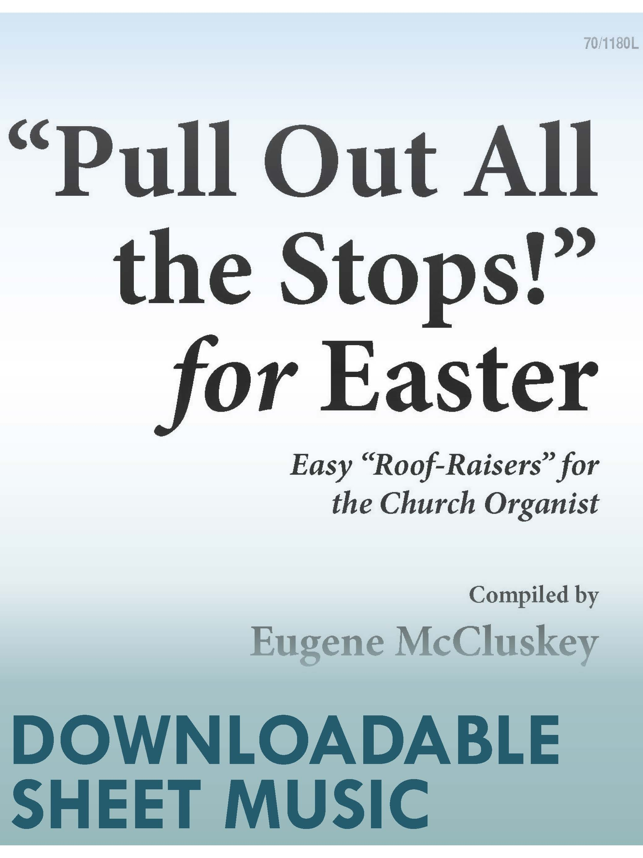 """Pull Out All the Stops!"" for Easter - Digital Download"