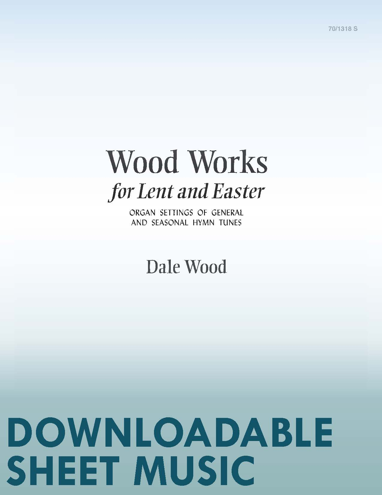 Wood Works for Lent and Easter - Digital Download