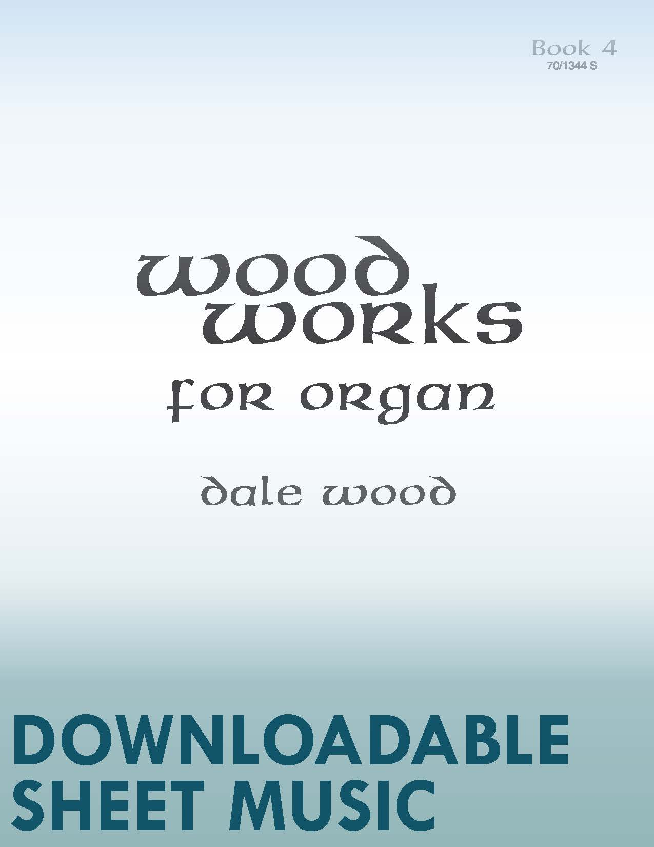 Wood Works for Organ, Book 4 - Digital Download