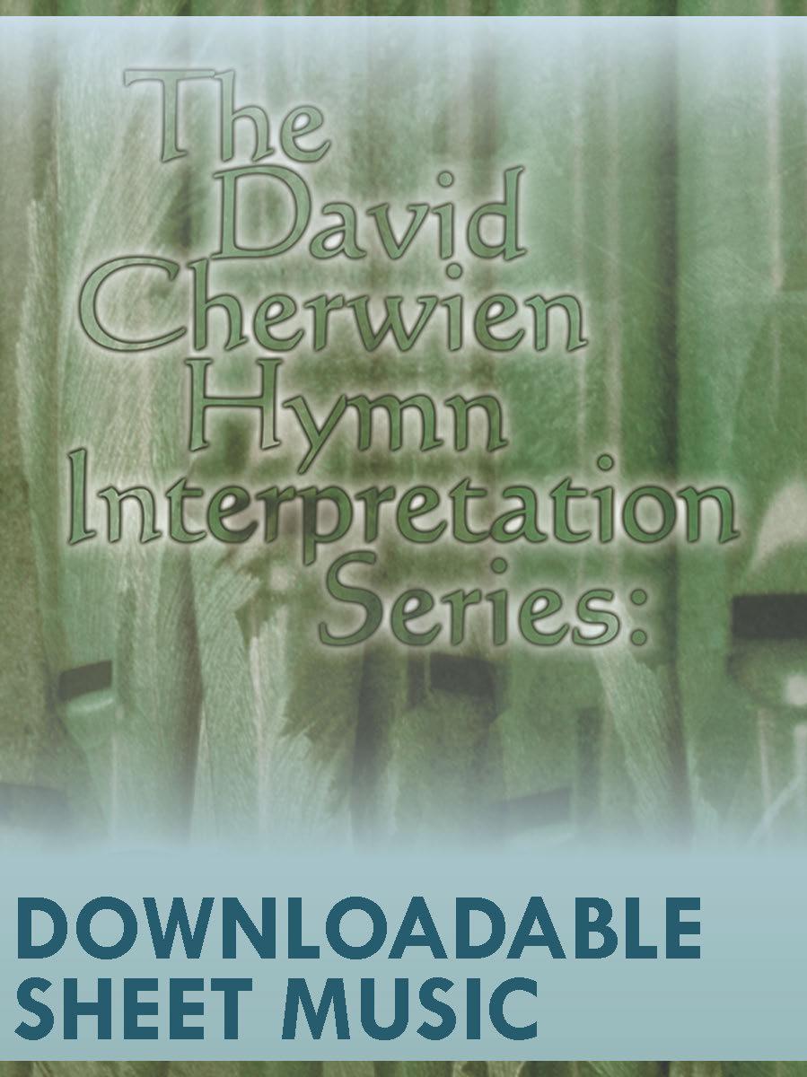 The David Cherwien Hymn Interpretation Series: Christmas - Digital Download
