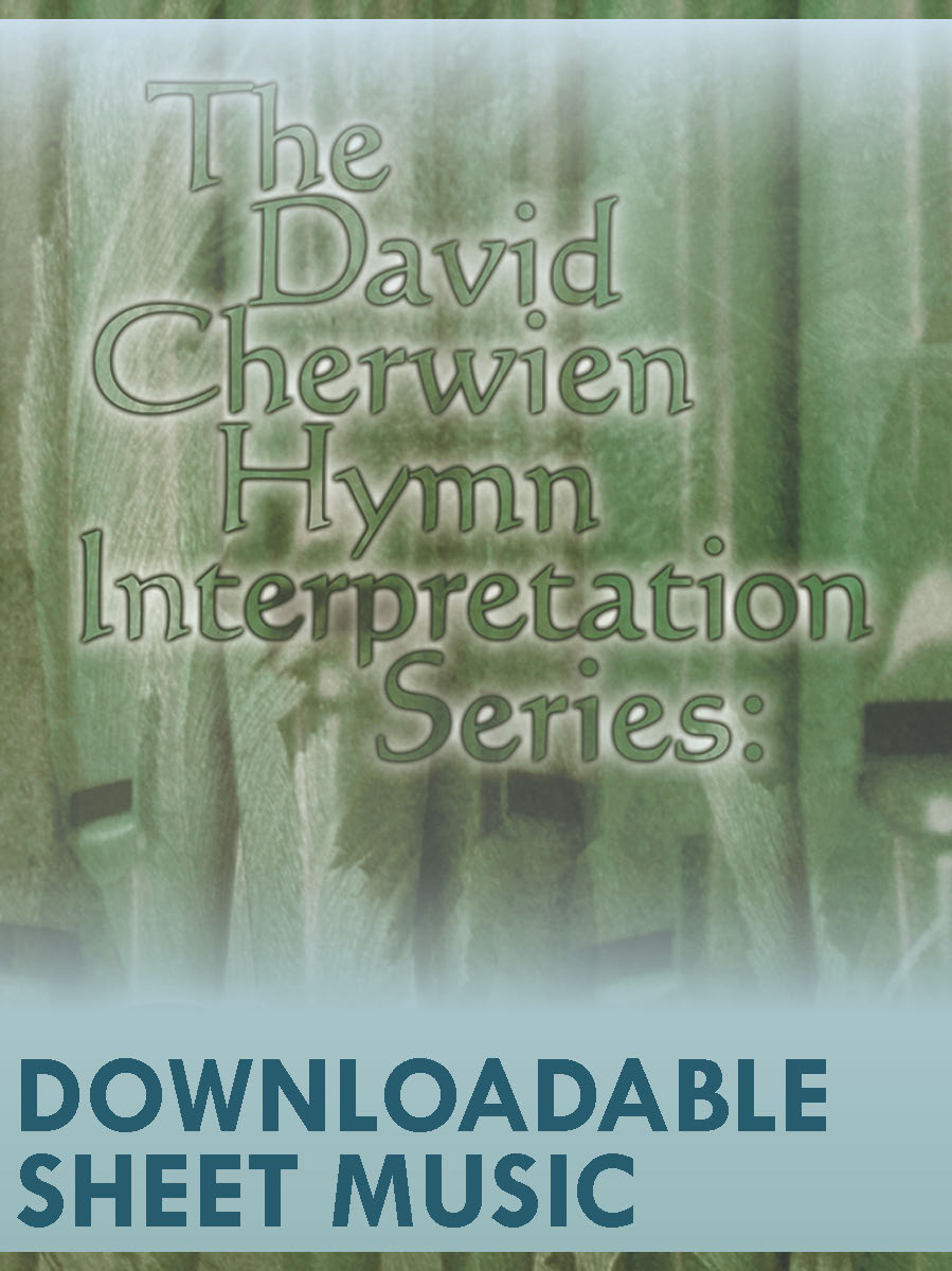 The David Cherwien Hymn Interpretation Series: Christmas - Digital Download