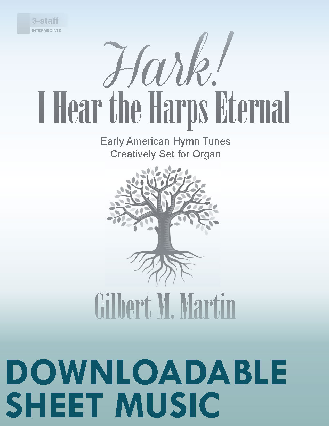 Hark! I Hear the Harps Eternal - Digital Download