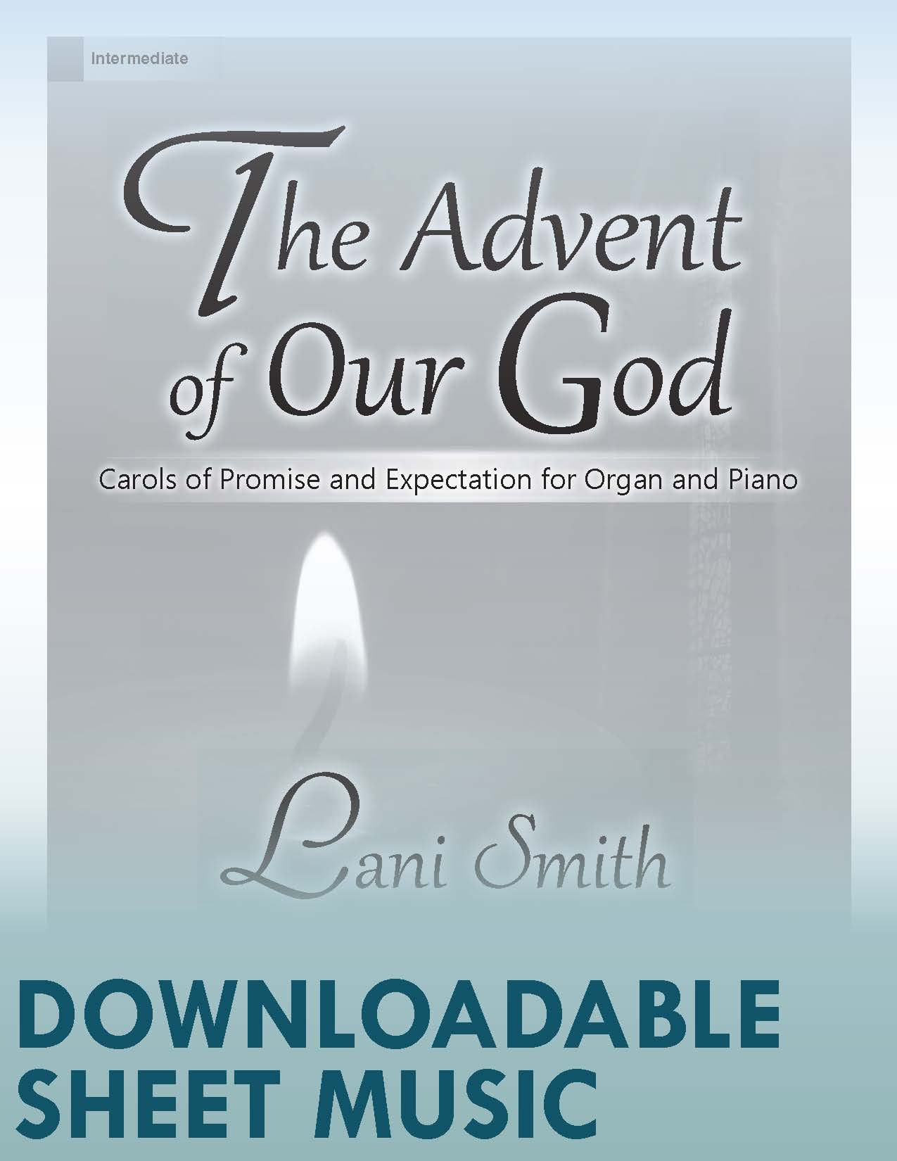 The Advent of Our God - Digital Download