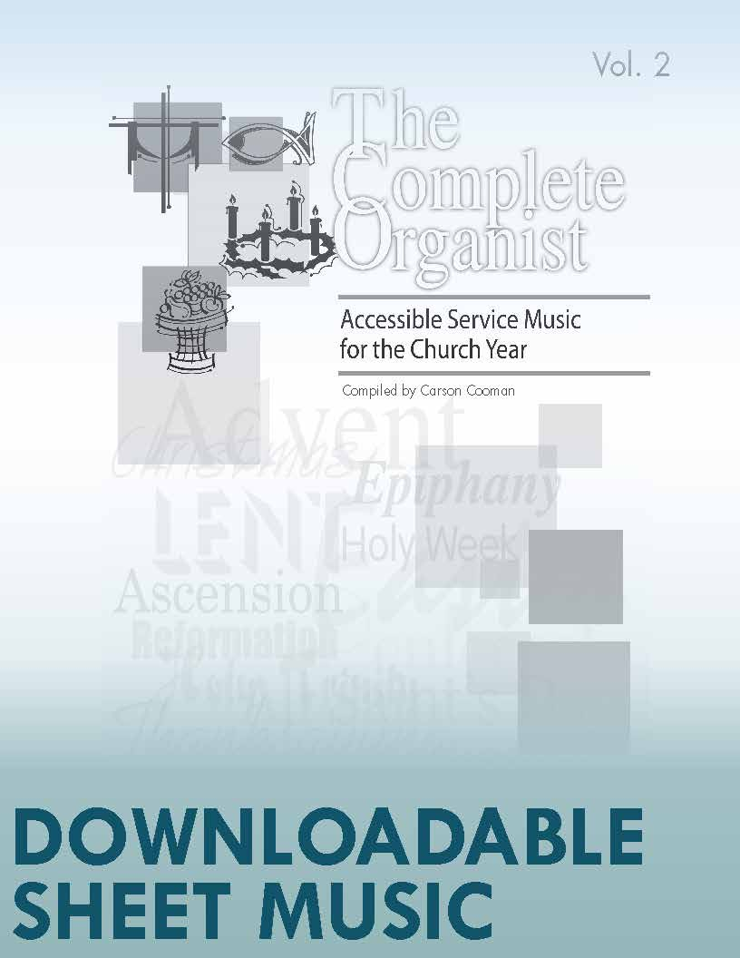 The Complete Organist, Vol. 2 - Digital Download