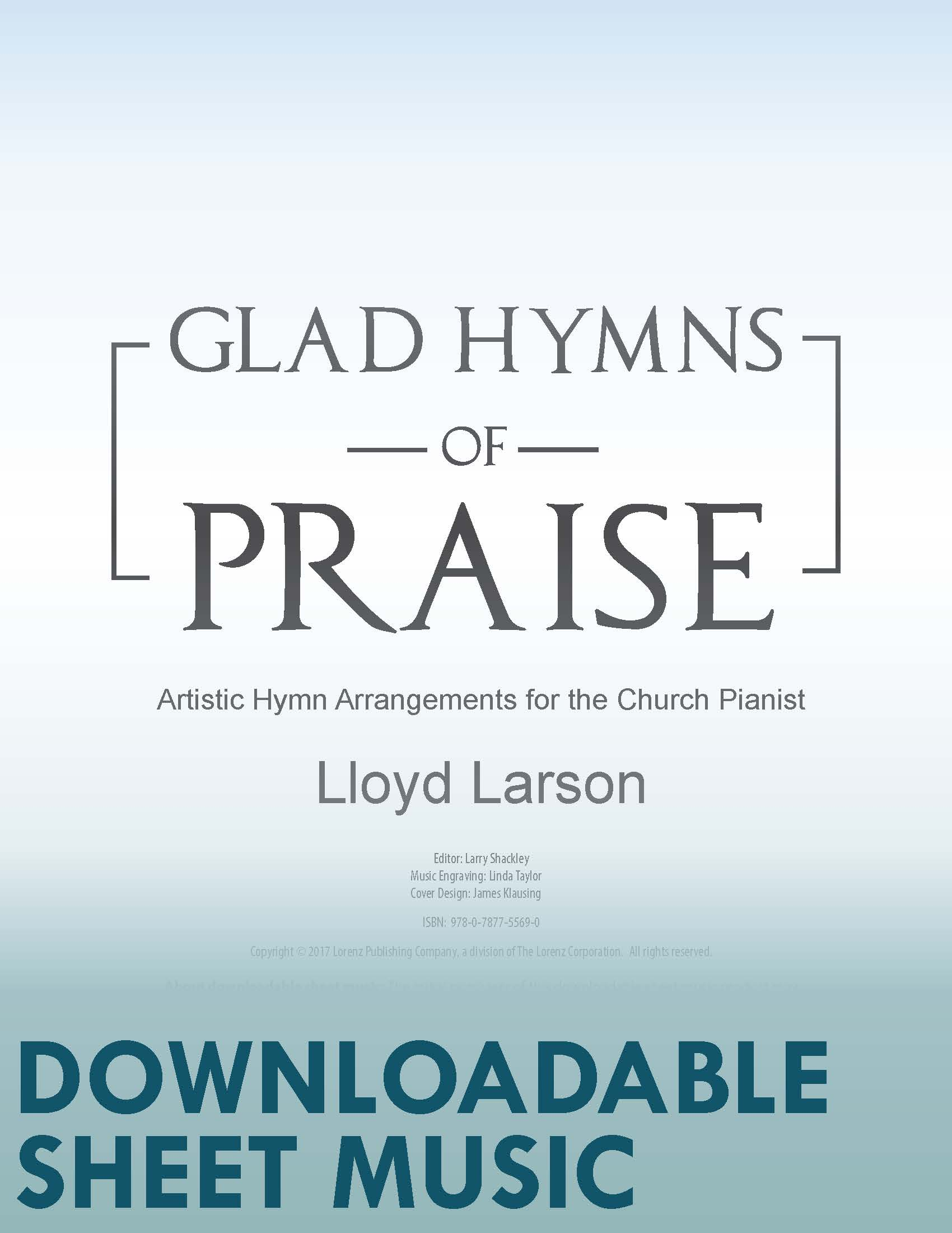 Glad Hymns of Praise (Digital Delivery)