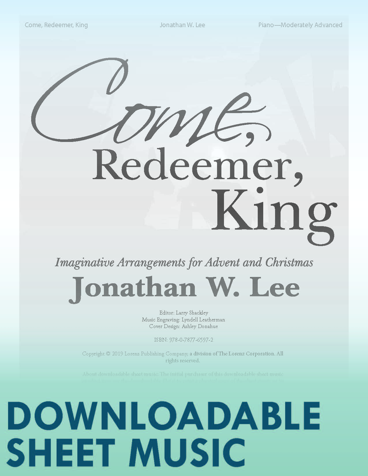 Come, Redeemer, King - Digital Download