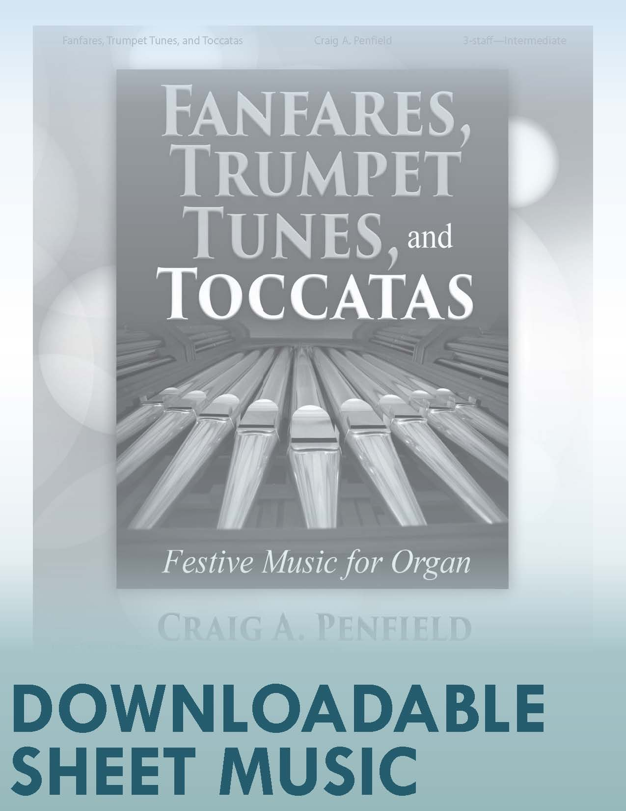 Fanfares, Trumpet Tunes, and Toccatas - Digital Download