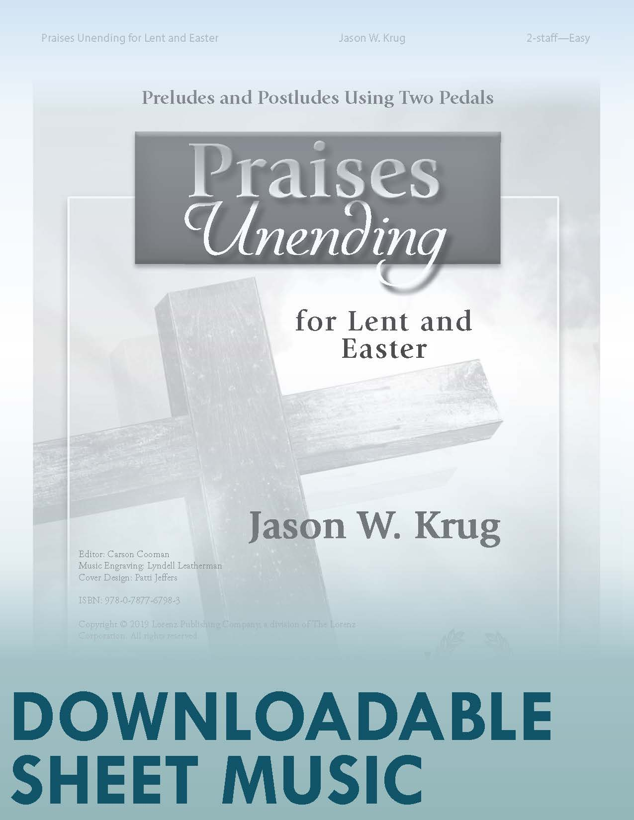 Praises Unending for Lent and Easter - Digital Download