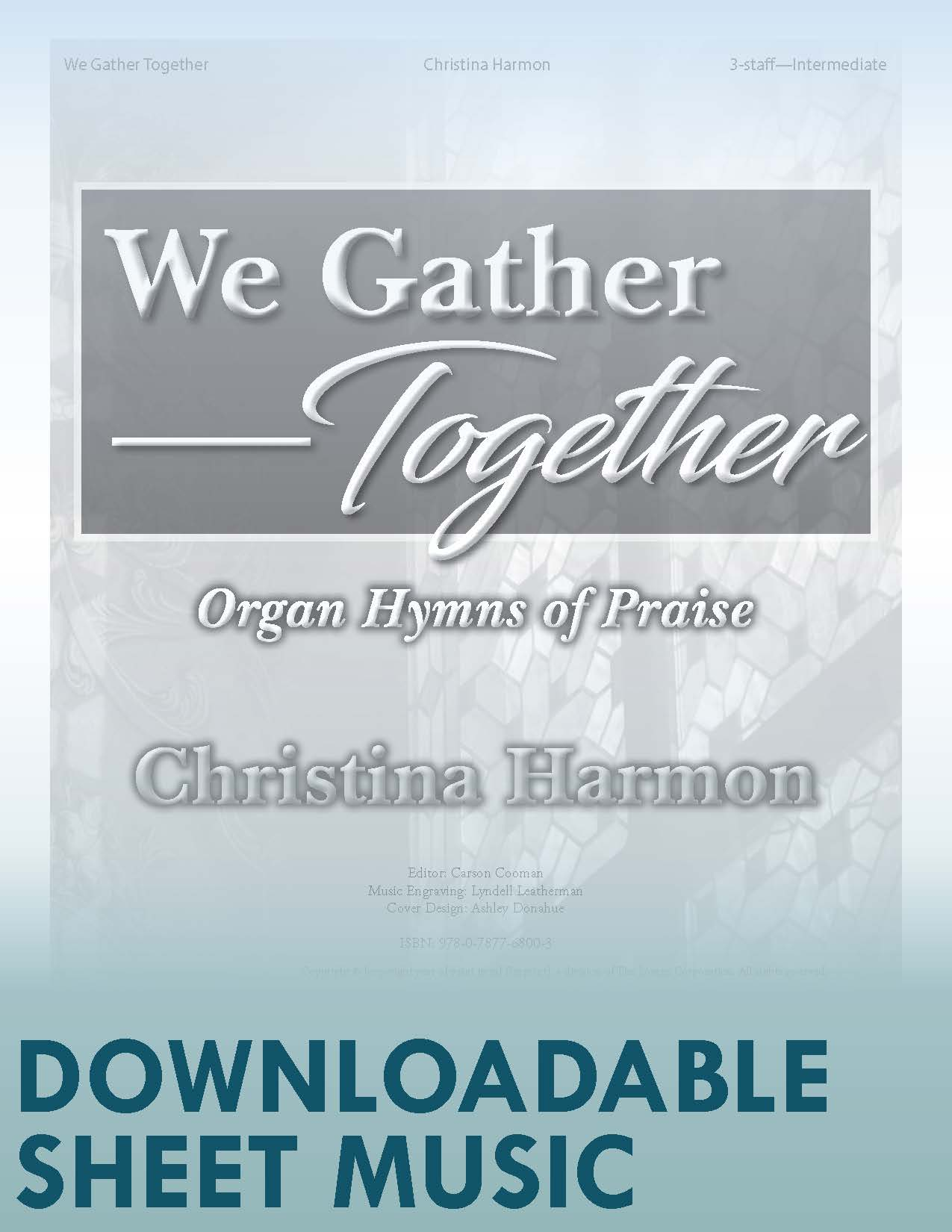 We Gather Together - Digital Download