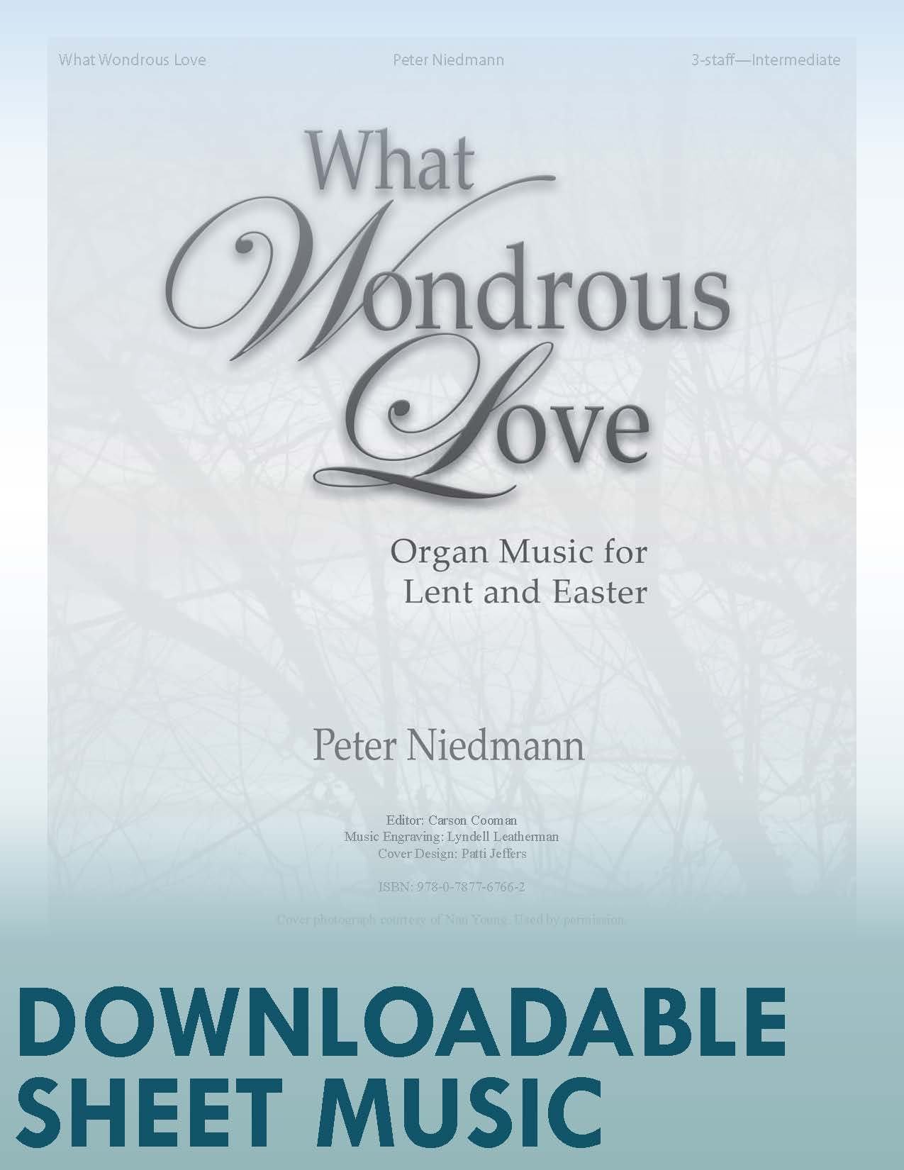 What Wondrous Love - Digital Download