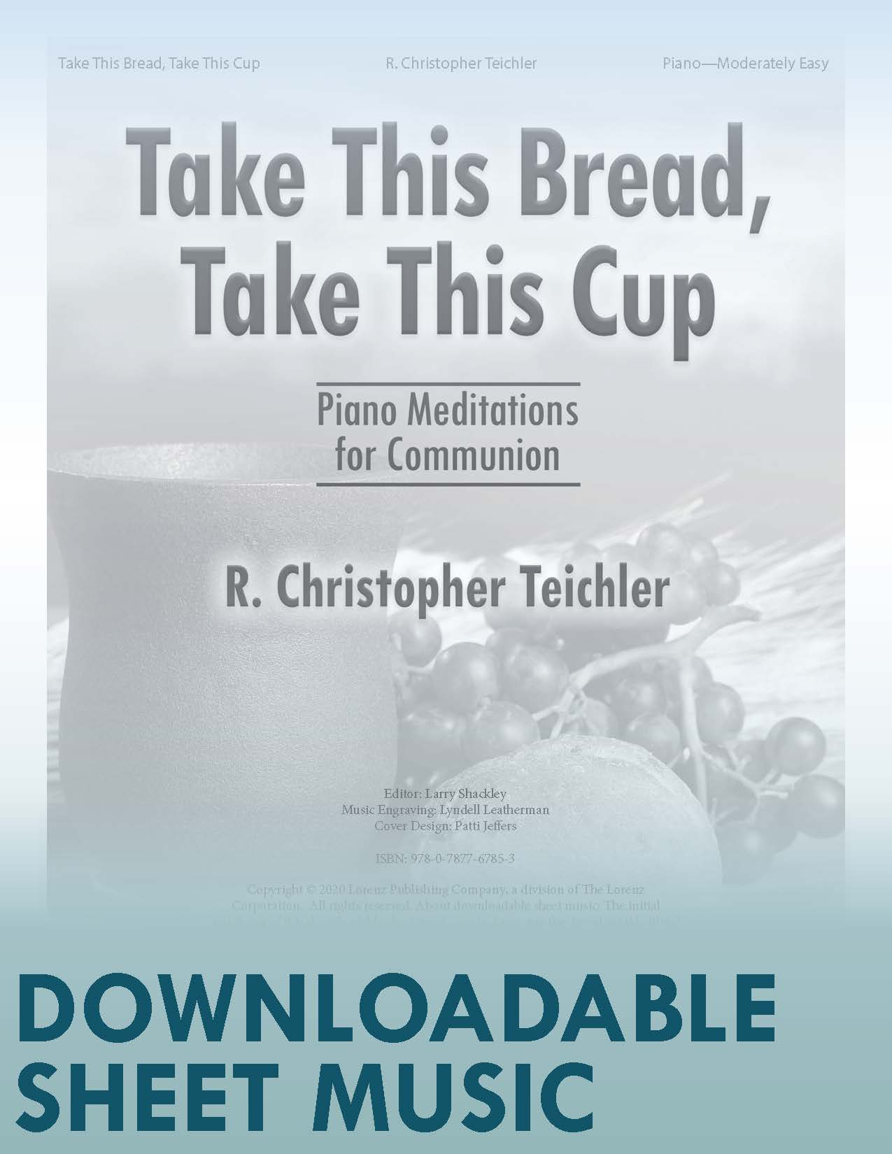 Take This Bread, Take This Cup - Digital Download