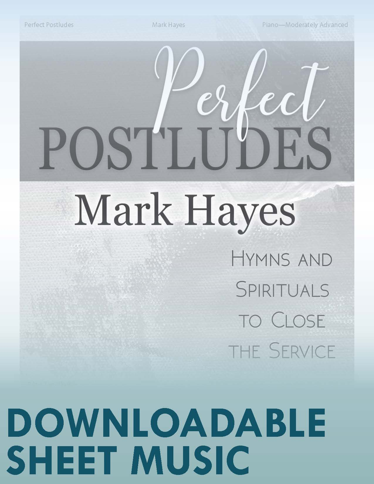 Perfect Postludes - Digital Download