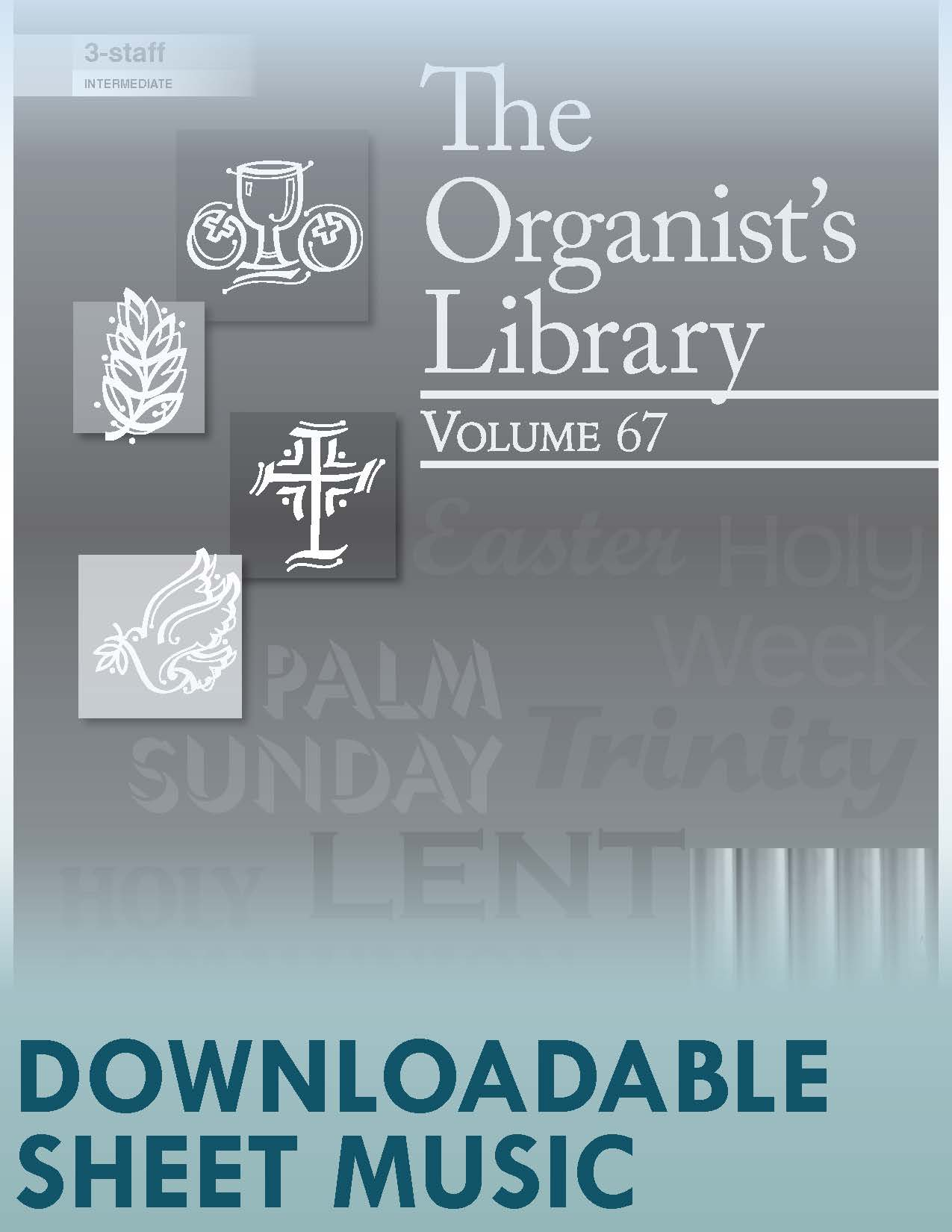 The Organist's Library, Vol 67 - Digital Download
