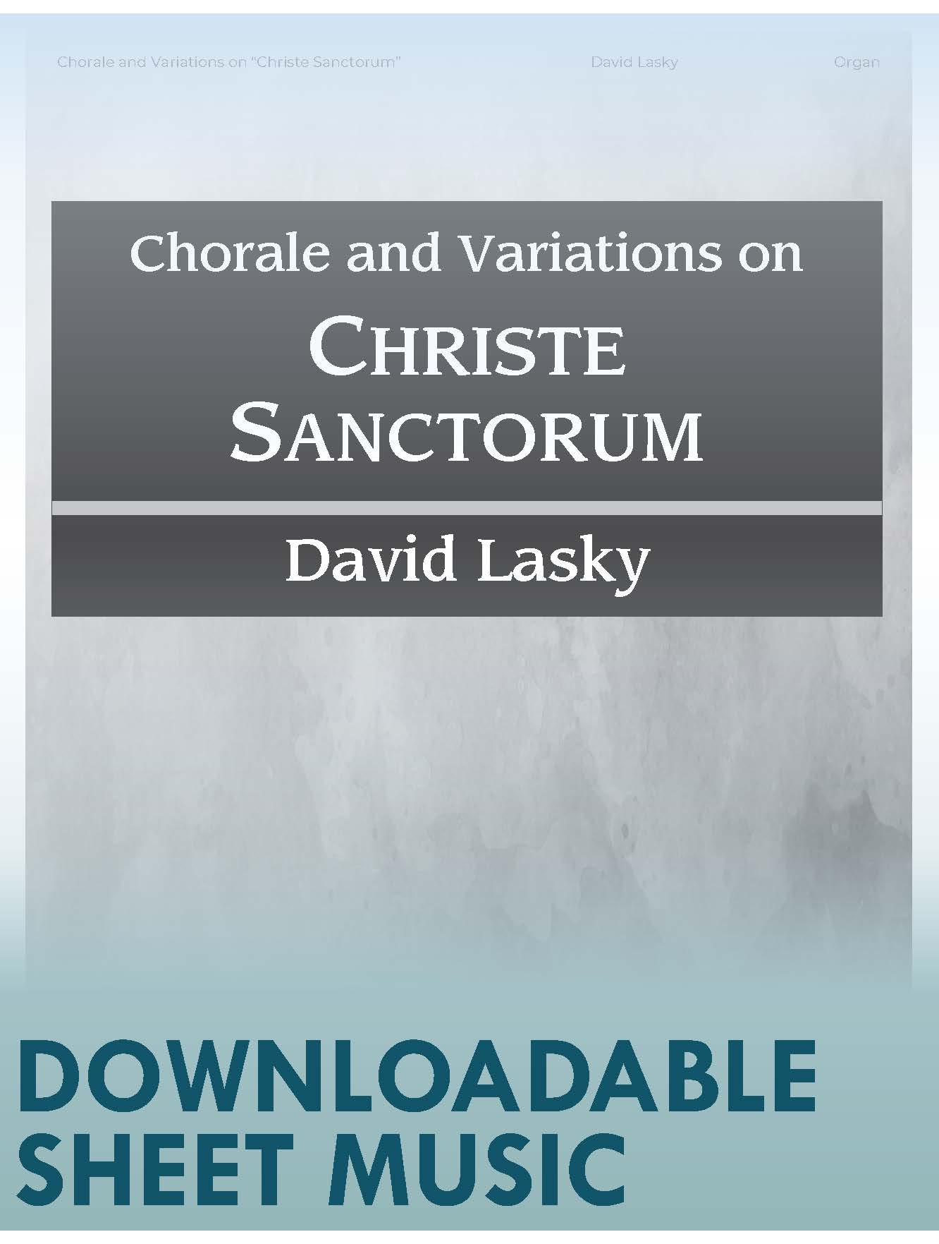 "Chorale and Variations on ""Christe Sanctorum"" - Digital Download"