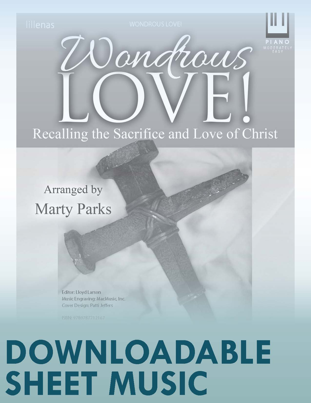 Wondrous Love! - Digital Download