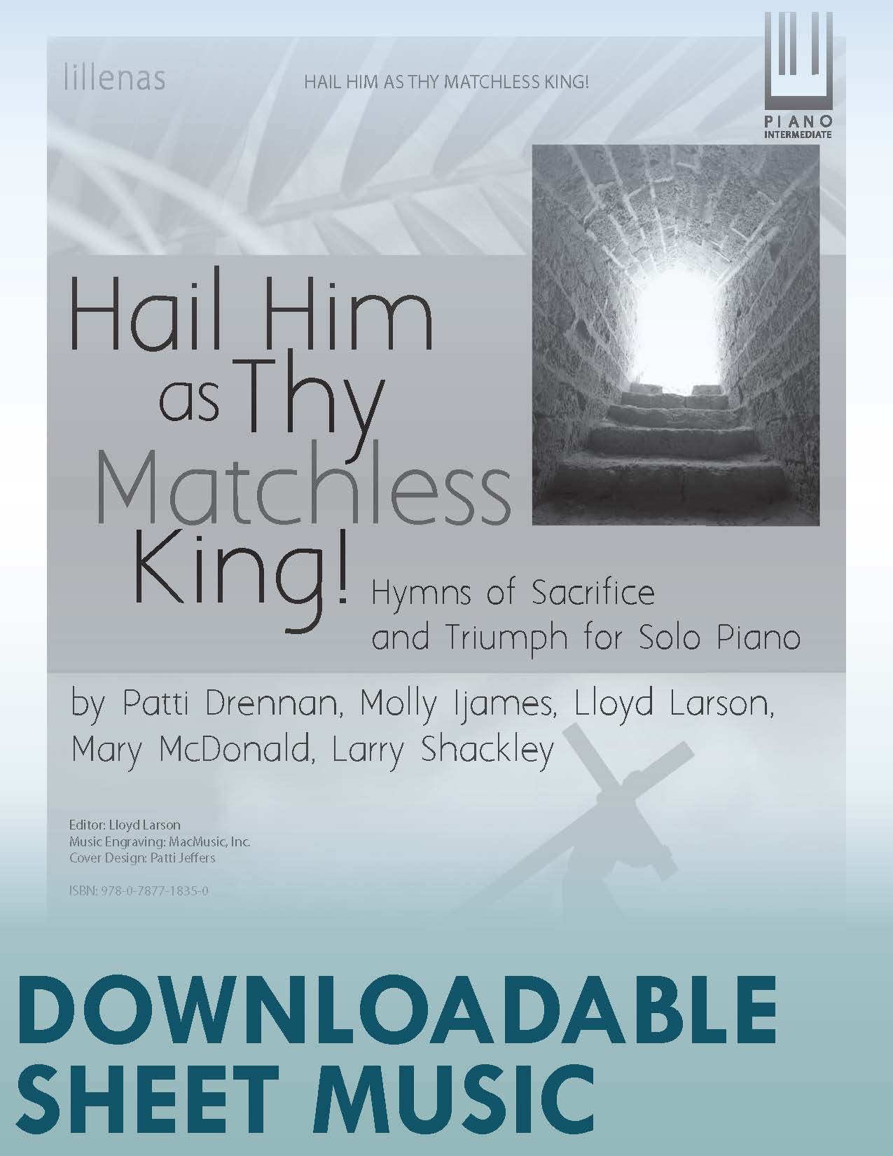 Hail Him as Thy Matchless King! - Digital Download