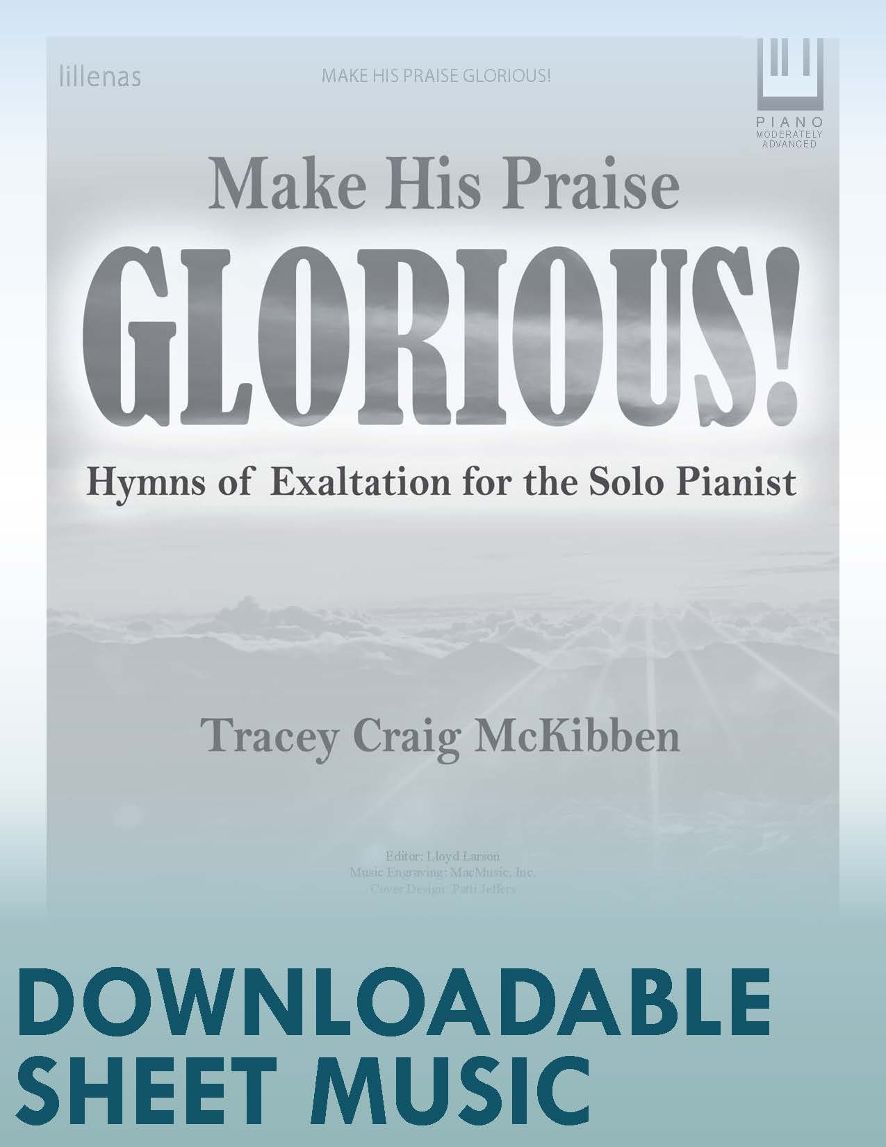 Make His Praise Glorious! - Digital Download