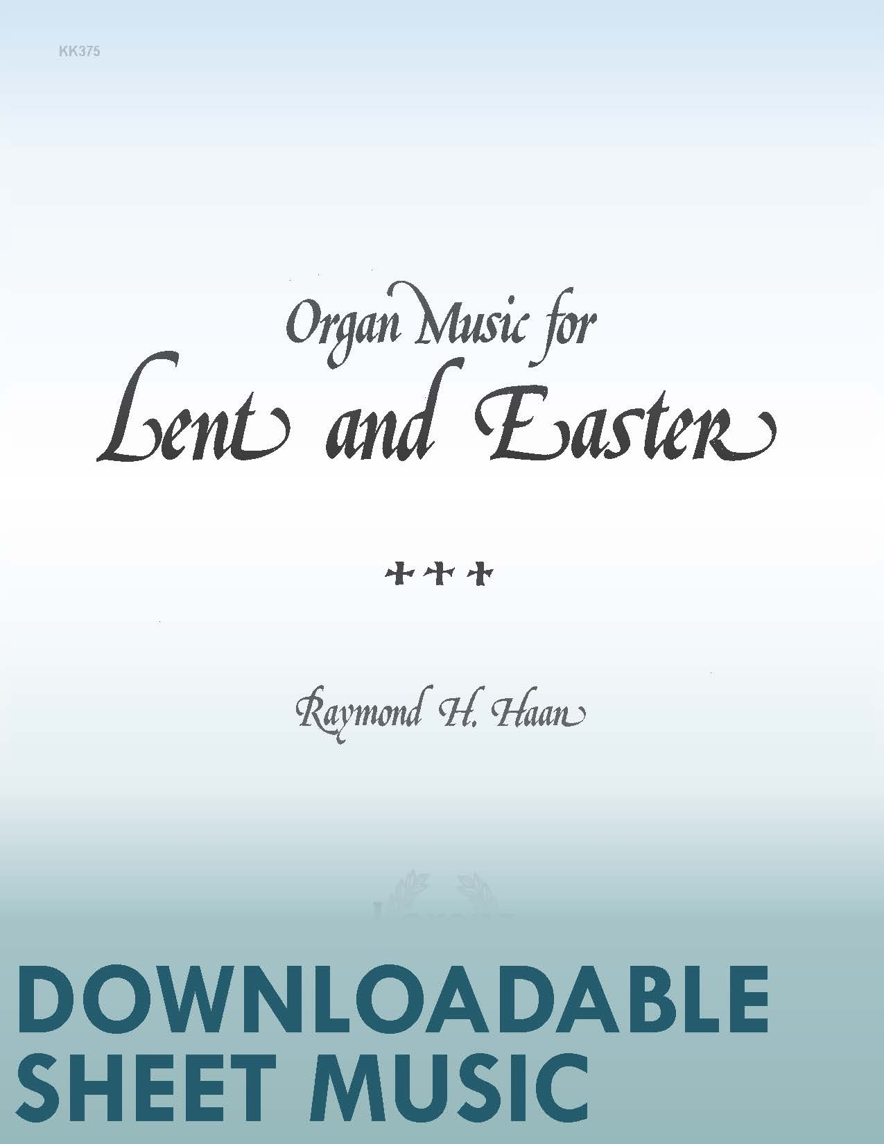 Organ Music for Lent and Easter - Digital Download