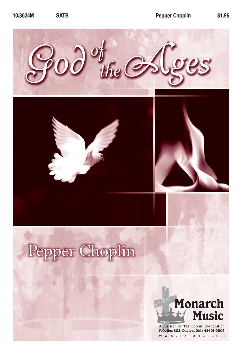God of the Ages : SATB : Pepper Choplin : Pepper Choplin : Sheet Music : 10-3624M : 9780893288990