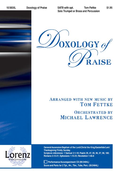 Doxology of Praise : SATB : Tom Fettke : Tom Fettke : Sheet Music : 10-3835L : 9781429105873