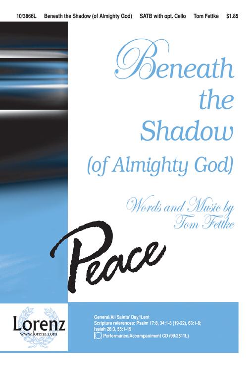 Beneath the Shadow (of Almighty God) : SATB : Tom Fettke : Tom Fettke : Sheet Music : 10-3866L : 9781429107860