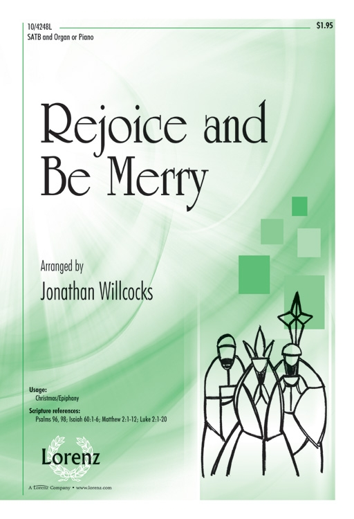Rejoice and Be Merry : SATB : Jonathan Willcocks : Jonathan Willcocks : Sheet Music : 10-4248L : 9781429129305