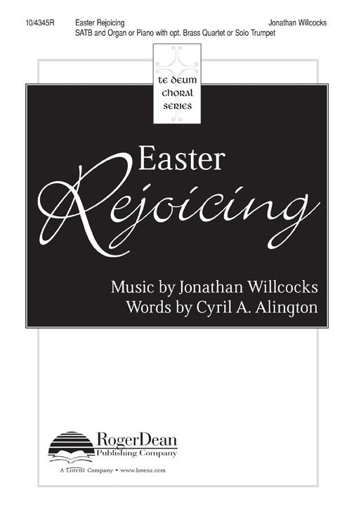 Easter Rejoicing : SATB : Jonathan Willcocks : Jonathan Willcocks : Songbook : 10-4345R : 9781429130882