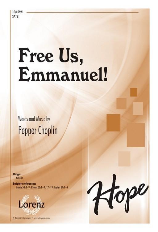 Free Us, Emmanuel! : SATB : Pepper Choplin : Pepper Choplin : Sheet Music : 10-4569L : 9781429139038