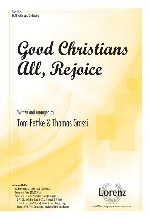 Good Christians All, Rejoice : SATB : Tom Fettke : Tom Fettke : Sheet Music : 10-4685L : 9780787715670