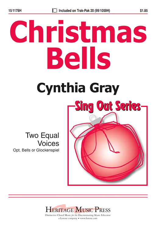 Christmas Bells : 2-Part : Cynthia Gray : Cynthia Gray : Sheet Music : 15-1178H : 000308027792