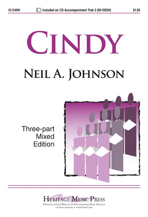 Cindy : SAB : Neil A. Johnson : Neil A. Johnson : Sheet Music : 15-1249H : 000308032772