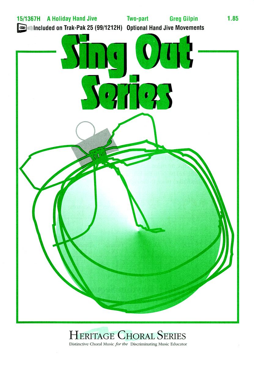 A Holiday Hand Jive : 2-Part : Greg Gilpin : Greg Gilpin : Sheet Music : 15-1367H : 000308040906