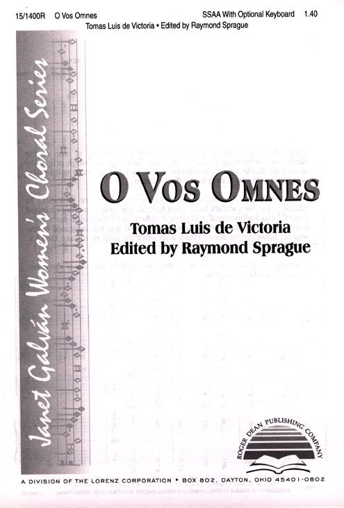 O Vos Omnes : SSAA : Raymond Sprague : Tomas Luis DeVictoria : Sheet Music : 15-1400R : 000308039016