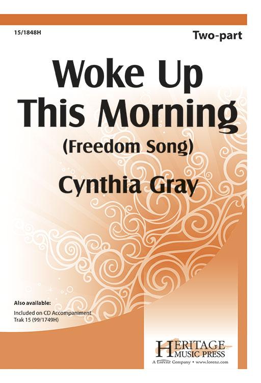 Woke Up This Morning : 2-Part : Cynthia Gray : Cynthia Gray :  1 CD : 15-1848H : 000308069778