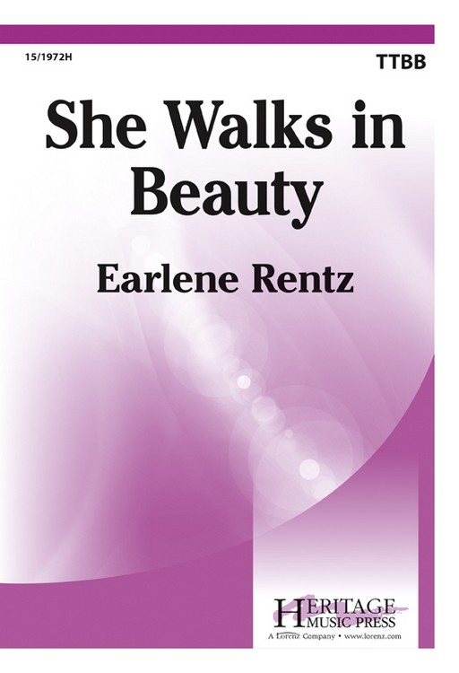 She Walks in Beauty : TTBB : Earlene Rentz : Earlene Rentz : Sheet Music : 15-1972H : 000308100853