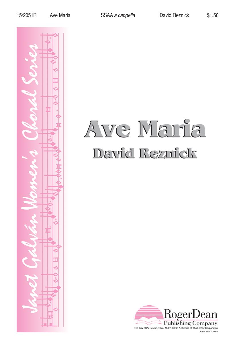 Ave Maria : SSAA : David Reznick : David Reznick : Sheet Music : 15-2051R : 000308101126