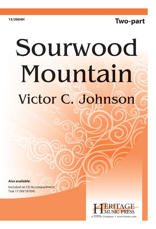 Sourwood Mountain : 2-Part : Victor C Johnson : Victor C Johnson : Sheet Music : 15-2064H : 000308102017