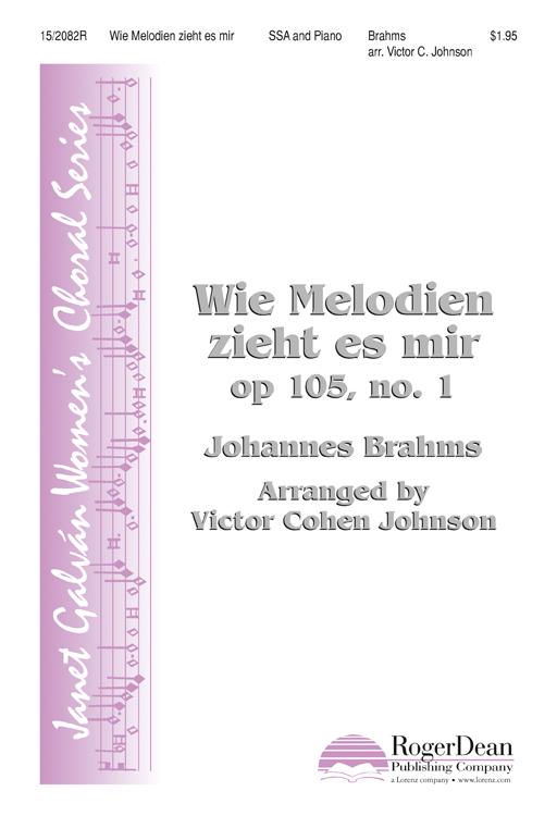 Wie Melodien zieht es mir : SSA : Victor C Johnson : Johannes Brahms : Sheet Music : 15-2082R : 000308103434