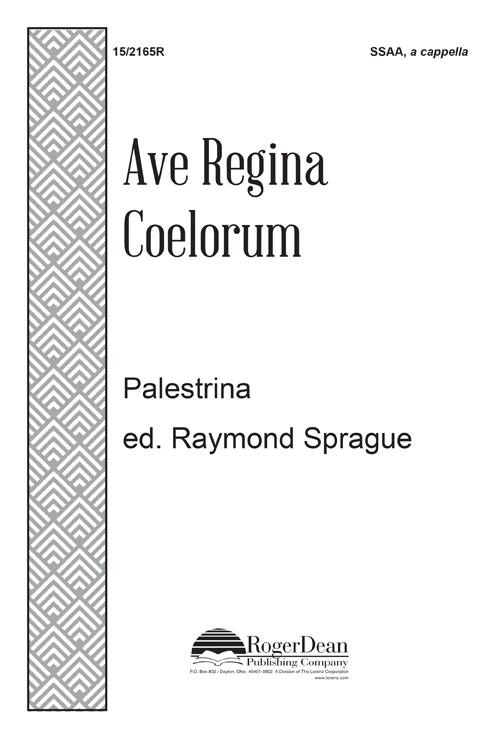 Ave Regina Coelorum : SSAA : Raymond Sprague : Giovanni Pierluigi da Palestrina : Sheet Music : 15-2165R : 000308110425