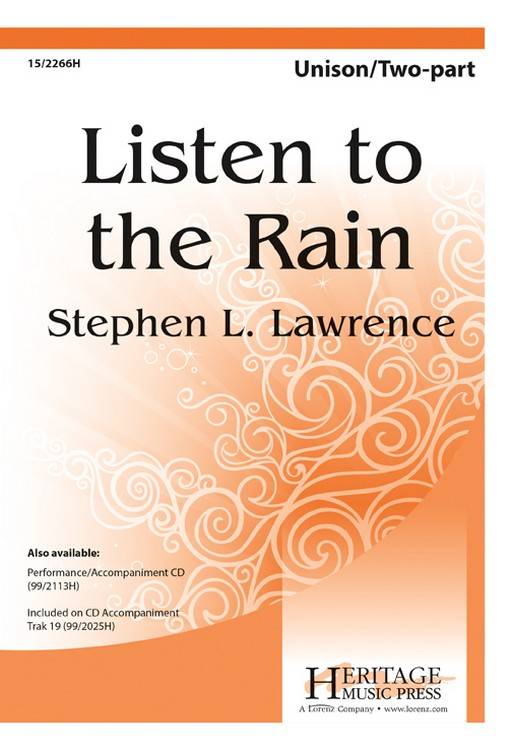 Listen to the Rain : 2-Part : Stephen L Lawrence : Stephen L Lawrence : Sheet Music : 15-2266H : 9780893286002
