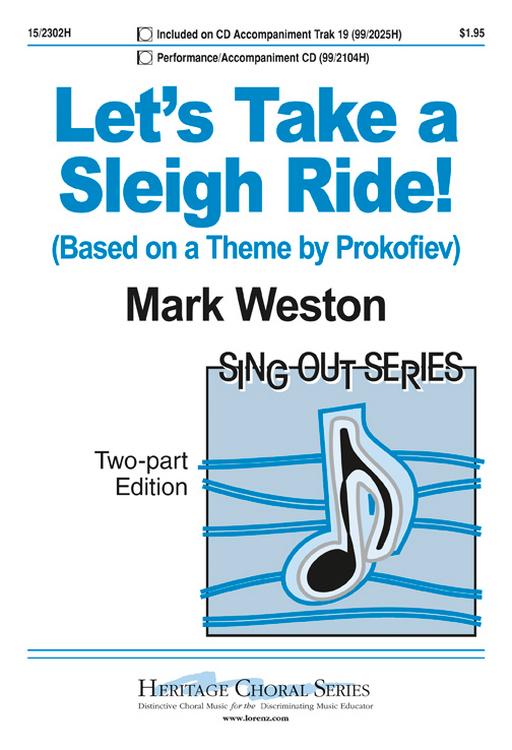 Let's Take a Sleigh Ride! : 2-Part : Mark Weston : Mark Weston : Sheet Music : 15-2302H : 9780893285333