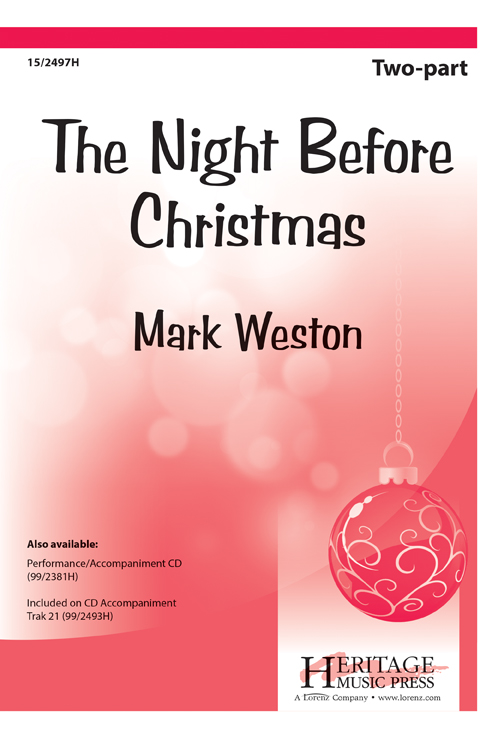 The Night Before Christmas : 2-Part : Mark Weston : Mark Weston : Sheet Music : 15-2497H : 9781429105774