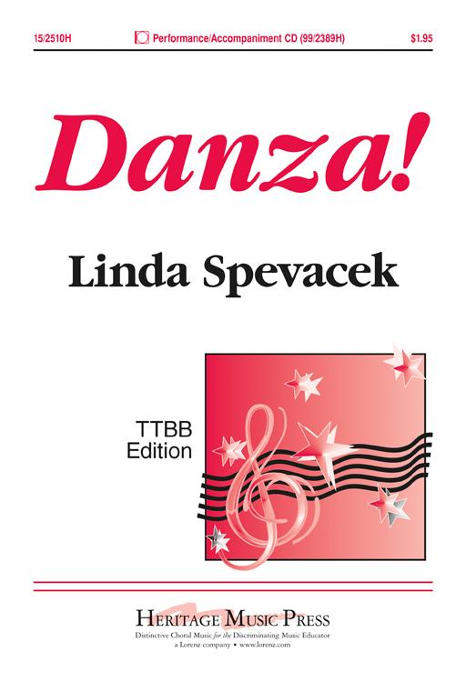 Danza! : TTBB : Linda Spevacek : Linda Spevacek : Sheet Music : 15-2510H : 9781429106092