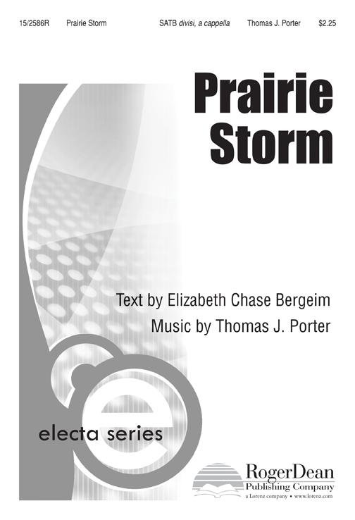 Prairie Storm : SATB divisi : Tom Porter : Tom Porter : Sheet Music : 15-2586R : 9781429108089