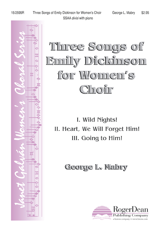 Three Songs of Emily Dickinson for Women's Choir : SSAA divisi : George L Mabry : George L Mabry : Sheet Music : 15-2595R : 9781429107938