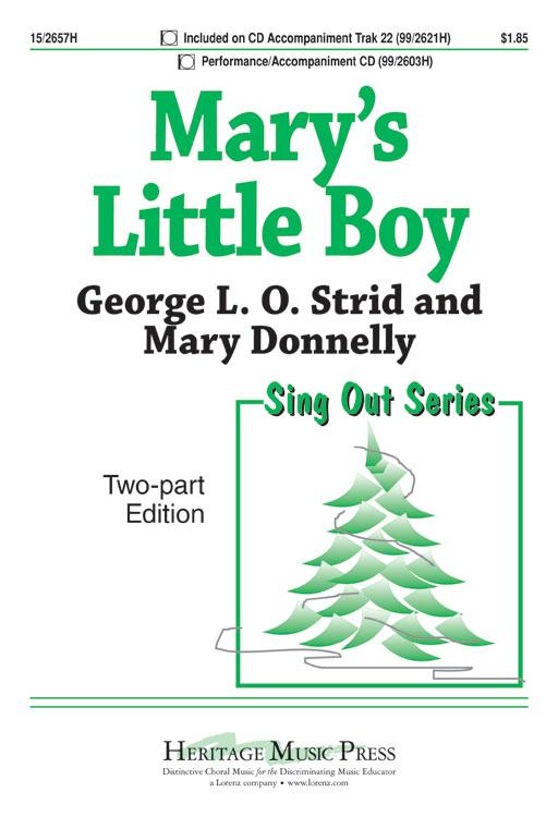 Mary's Little Boy : 2-Part : George L O Strid : George L O Strid : Sheet Music : 15-2657H : 9781429118736