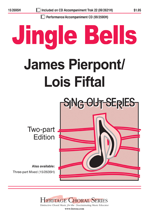 Jingle Bells : 2-Part : Lois Fiftal : Lois Fiftal : Sheet Music : 15-2695H : 9781429119269