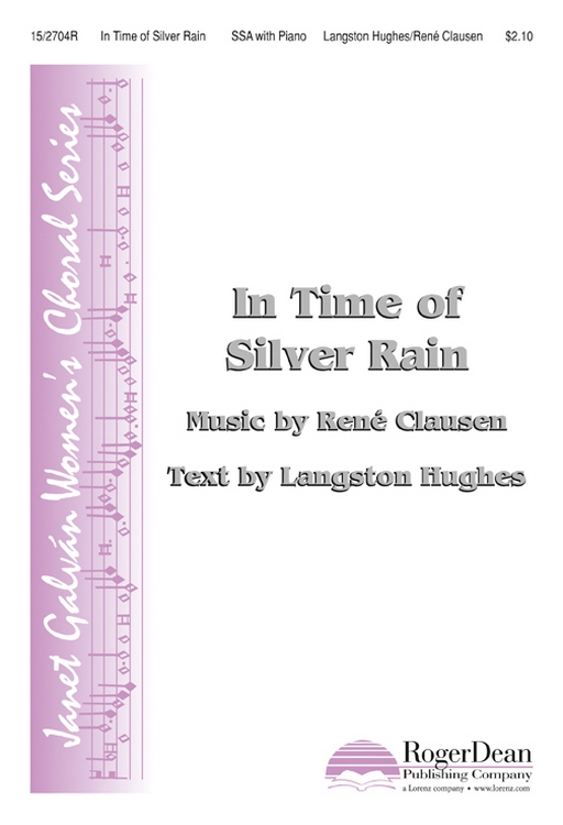 In Time of Silver Rain : SSA : Rene Clausen : Rene Clausen : Sheet Music : 15-2704R : 9781429115223