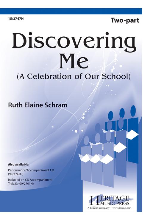 Discovering Me (A Celebration of Our School) : 2-Part : Ruth Elaine Schram : Ruth Elaine Schram : Sheet Music : 15-2747H : 9781429123976