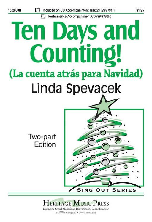 Ten Days and Counting! : 2-Part : Linda Spevacek : Linda Spevacek : Sheet Music : 15-2800H : 9781429124621
